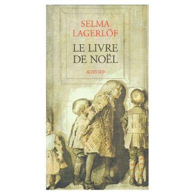 https___pmcdn.priceminister.com_photo_Lagerlof-Selma-Le-Livre-De-Noel-Livre-895487835_L.jpg